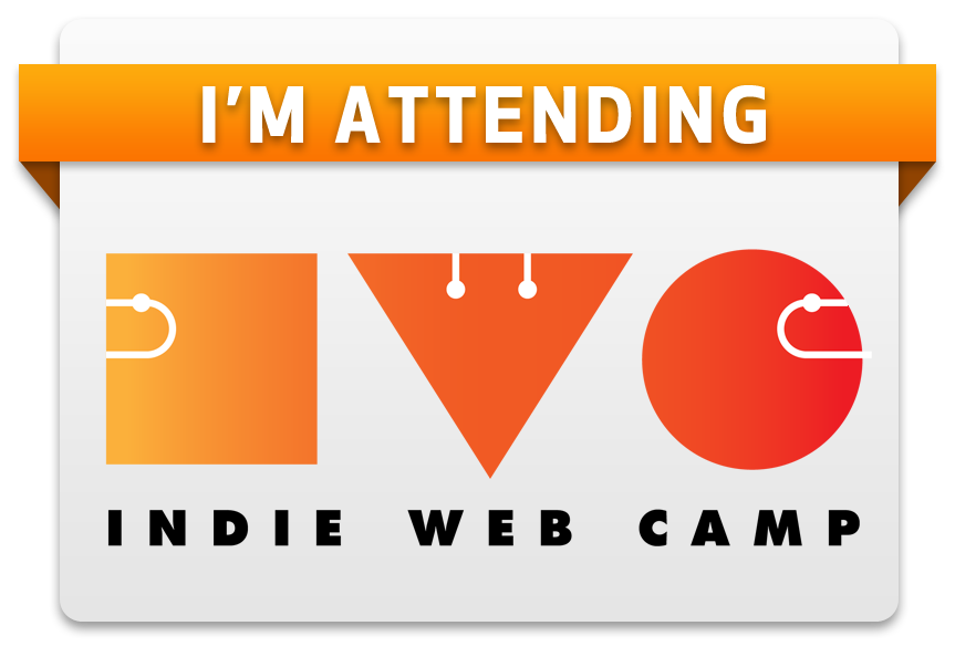 Badge showing I'm attending Indie Web Camp in Portland, Oregon, June 22nd & 23rd, 2013.