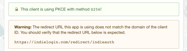 "green box containing a lock icon emoji and the text ""This client is using PKCE with method S256!"", followed by a orange warning box explaining that the redirect URL does not match the domain of the client ID"